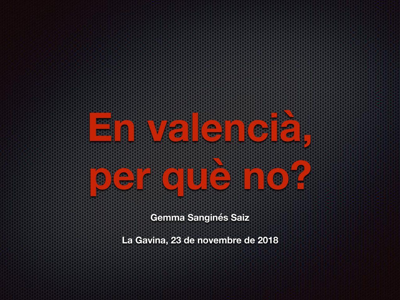 En valencià, per què no?